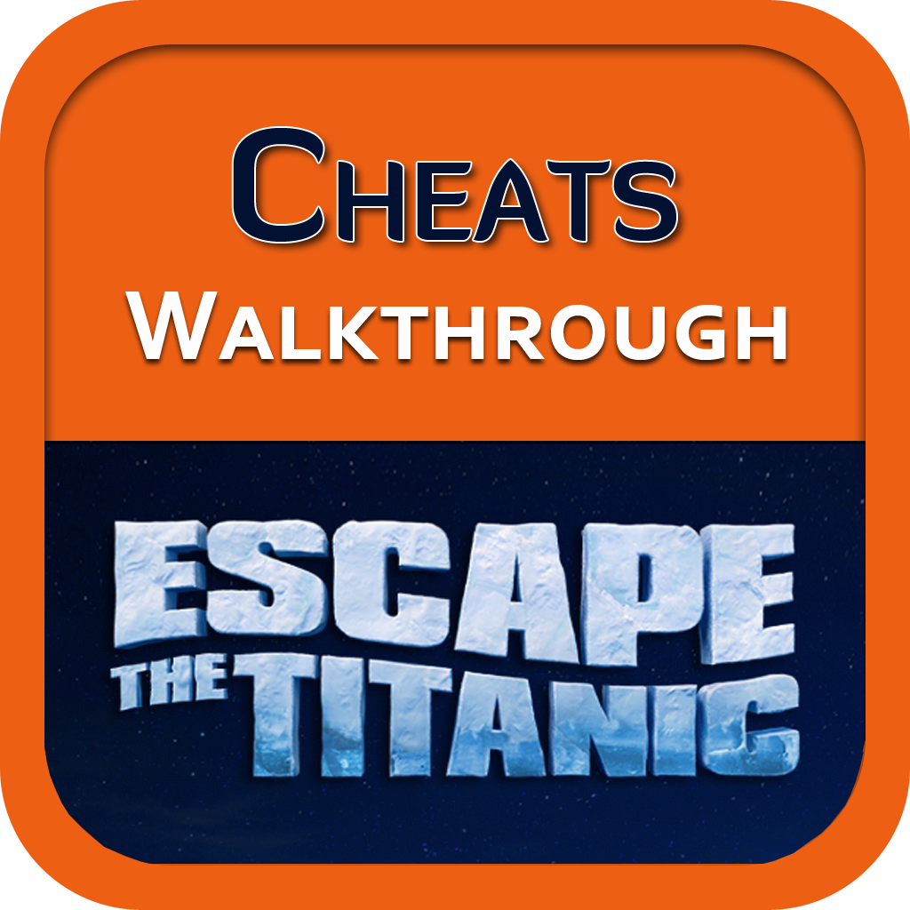 Cheats for Escape The Titanic 2.0! - (Includes All Levels!)